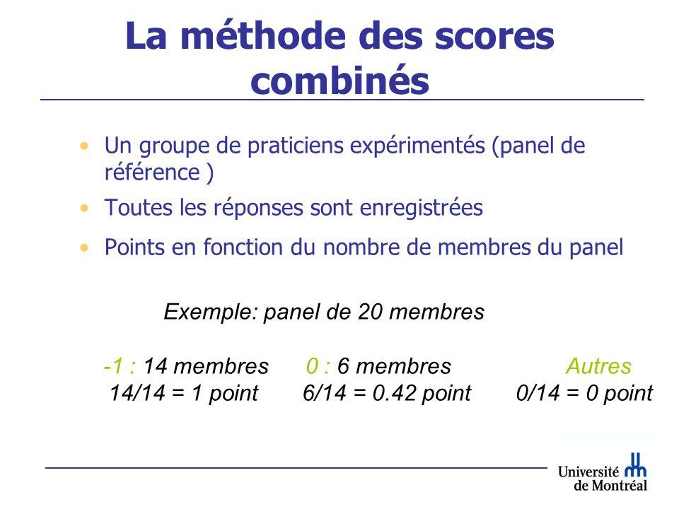 La méthode des scores combinés