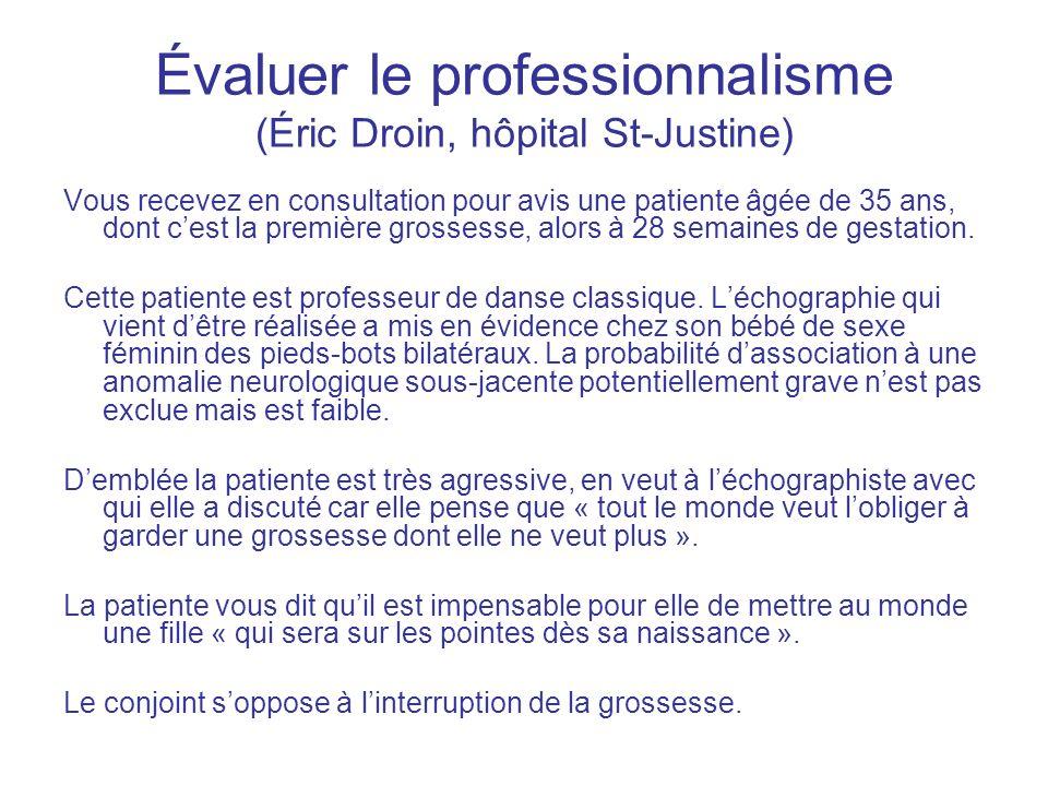 Évaluer le professionnalisme (Éric Droin, hôpital St-Justine)