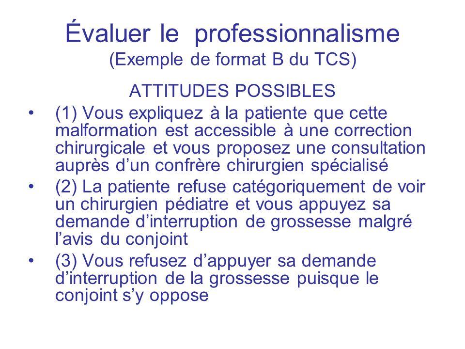 Évaluer le professionnalisme (Exemple de format B du TCS)