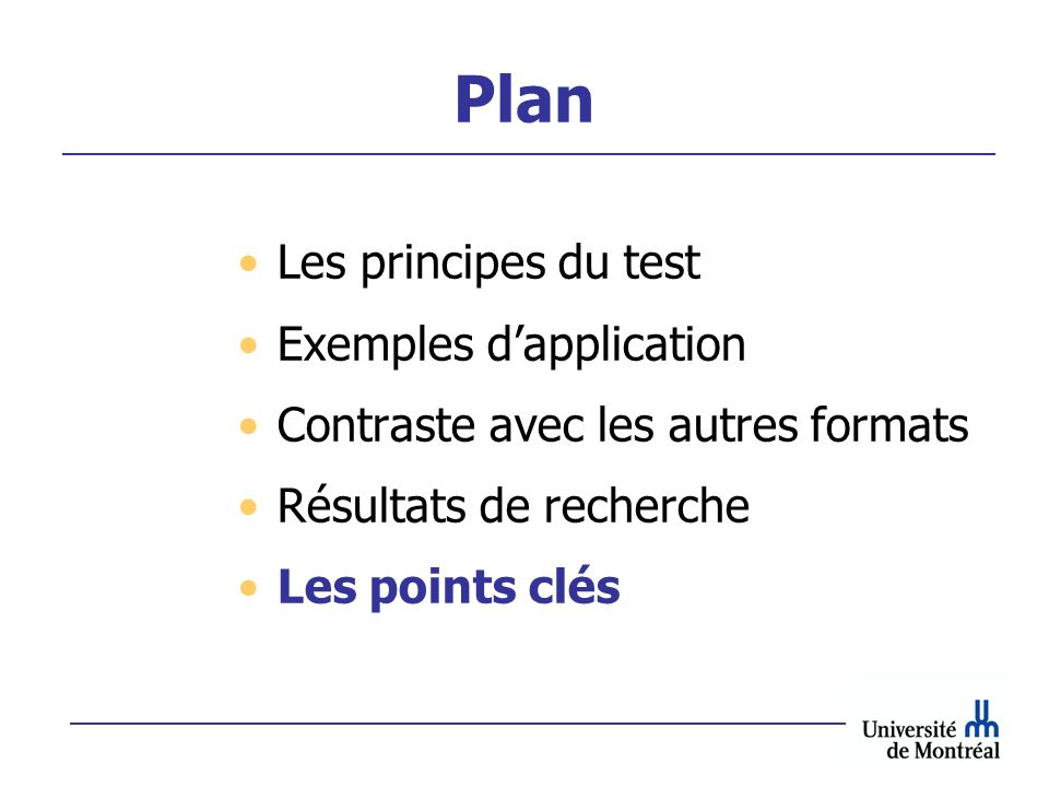 Plan Les principes du test Exemples d'application
