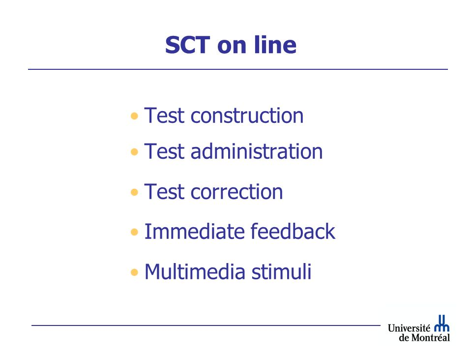 SCT on line Test construction Test administration Test correction