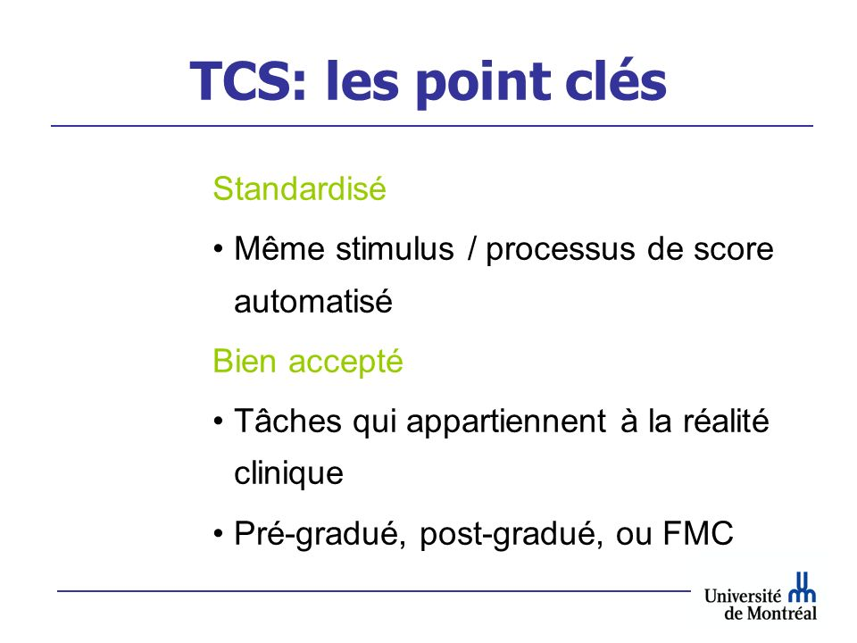 TCS: les point clés Standardisé