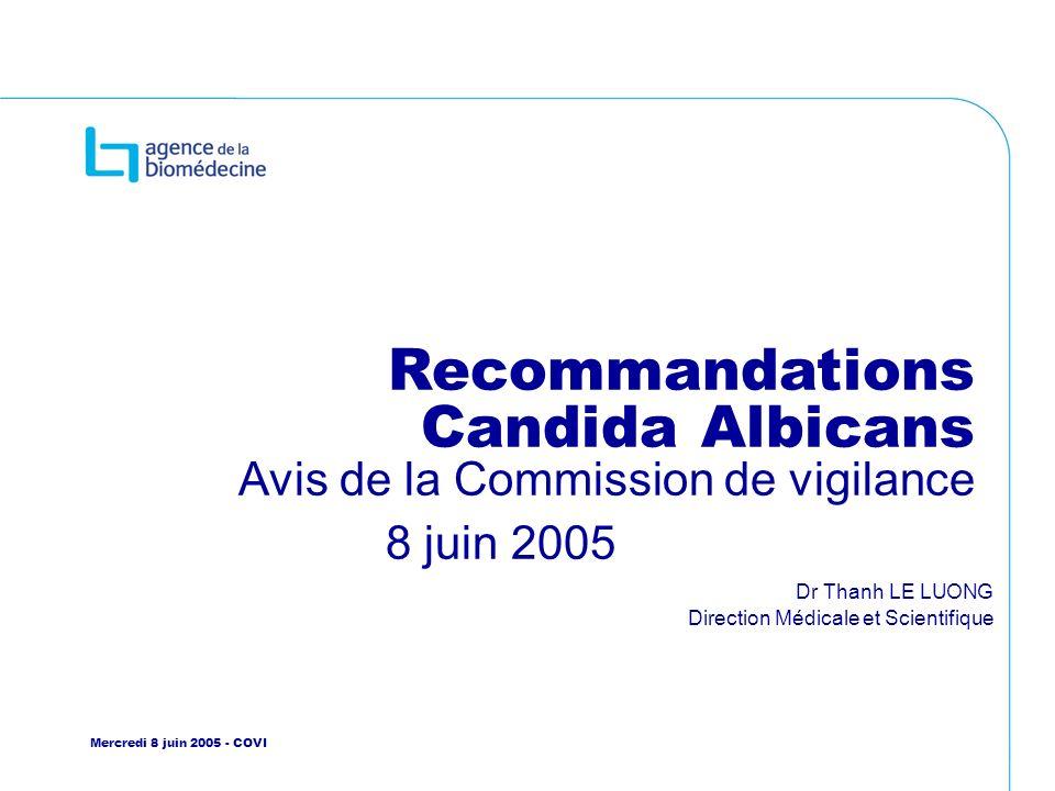 Recommandations Candida Albicans Avis de la Commission de vigilance