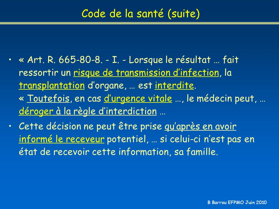 Code de la santé (suite)