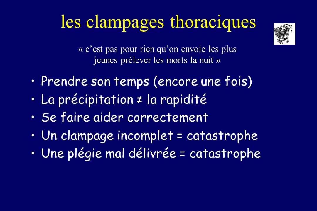 les clampages thoraciques
