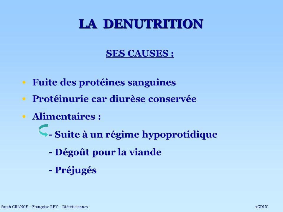 LA DENUTRITION SES CAUSES : Fuite des protéines sanguines