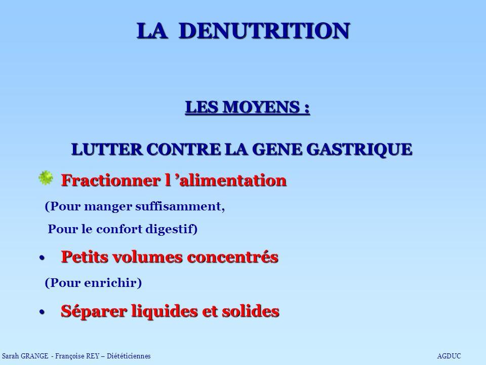 LUTTER CONTRE LA GENE GASTRIQUE