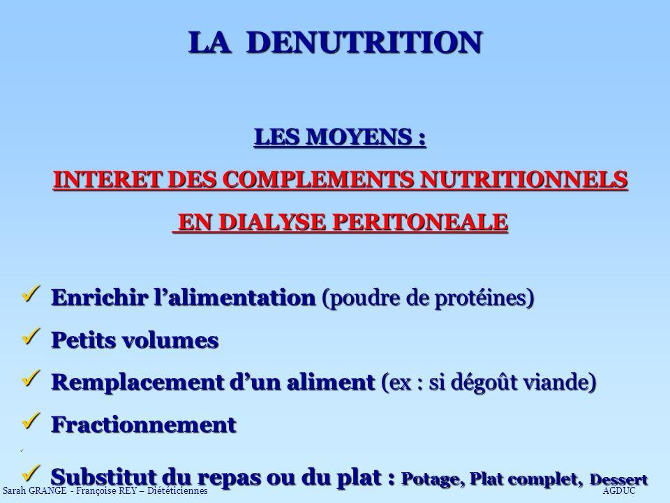 INTERET DES COMPLEMENTS NUTRITIONNELS EN DIALYSE PERITONEALE