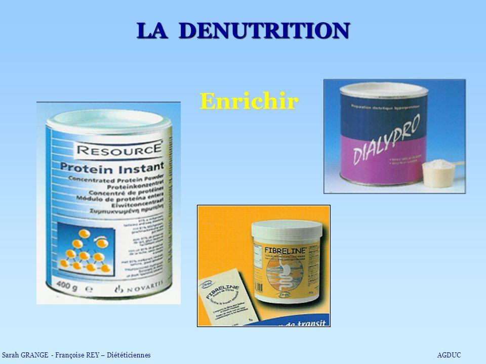 Enrichir LA DENUTRITION
