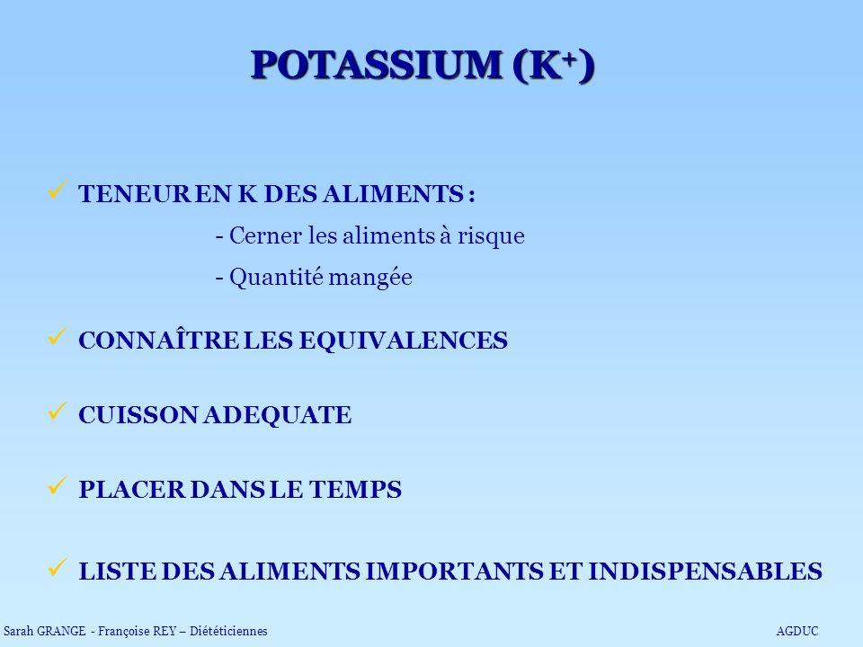 POTASSIUM (K+) TENEUR EN K DES ALIMENTS :
