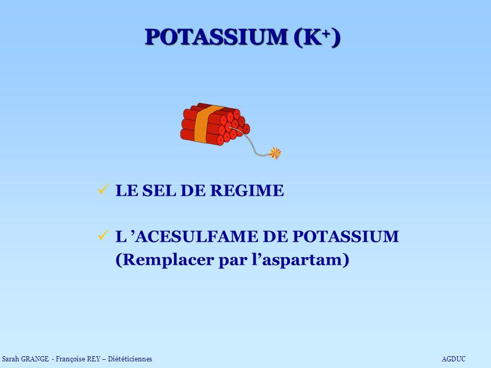 POTASSIUM (K+) LE SEL DE REGIME L 'ACESULFAME DE POTASSIUM