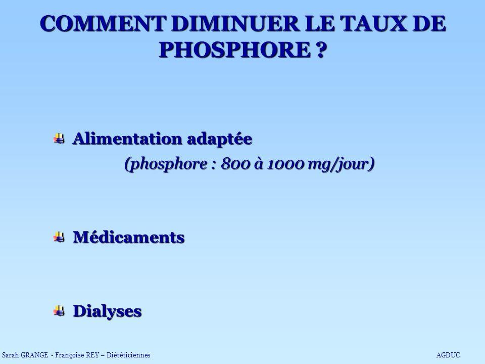 COMMENT DIMINUER LE TAUX DE PHOSPHORE