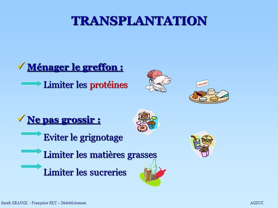 TRANSPLANTATION Ménager le greffon : Limiter les protéines