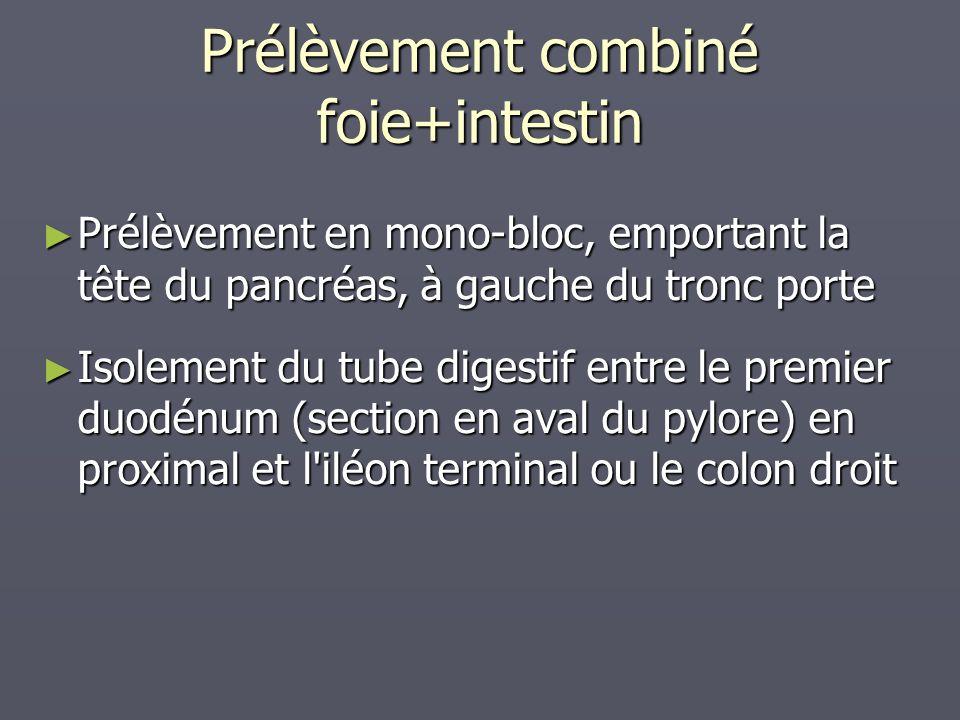 Prélèvement combiné foie+intestin