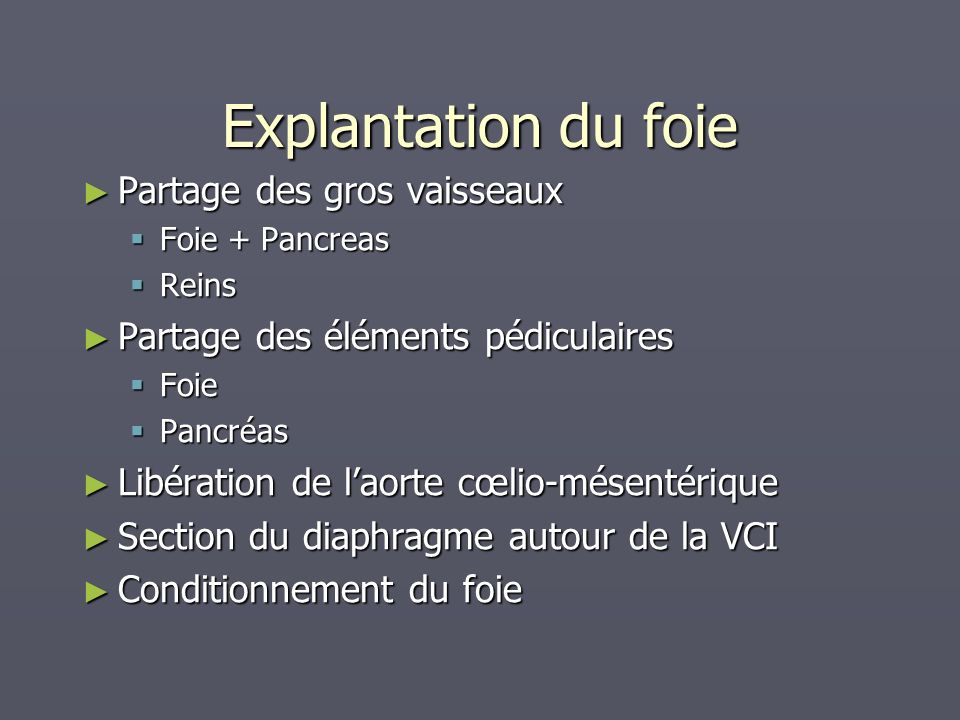 Explantation du foie Partage des gros vaisseaux