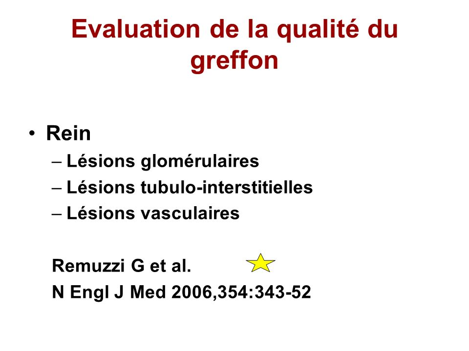 Evaluation de la qualité du greffon