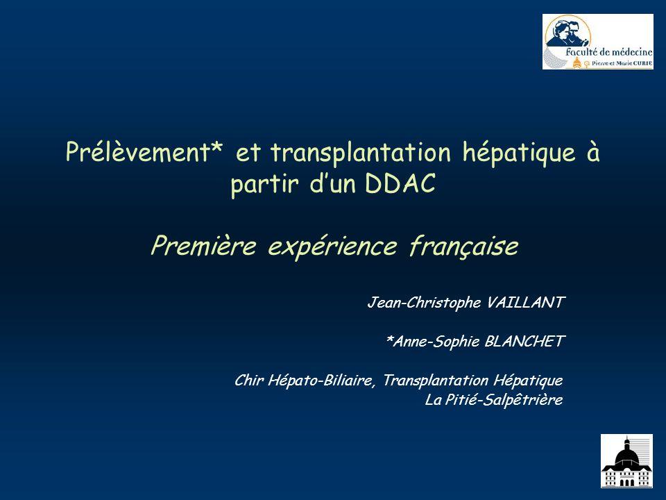 Prélèvement* et transplantation hépatique à partir d'un DDAC Première expérience française