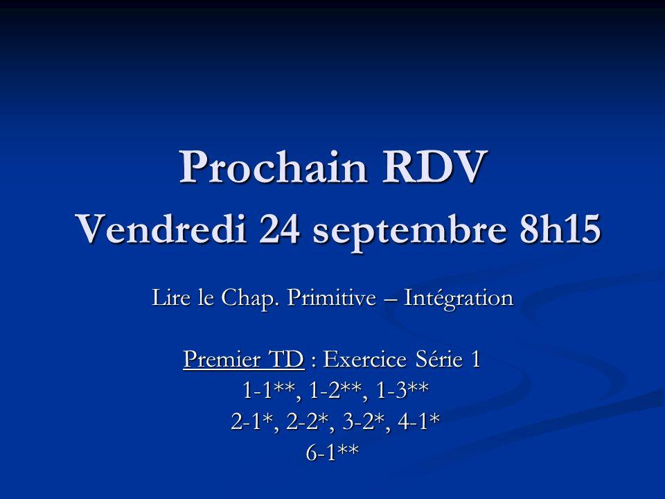 Prochain RDV Vendredi 24 septembre 8h15