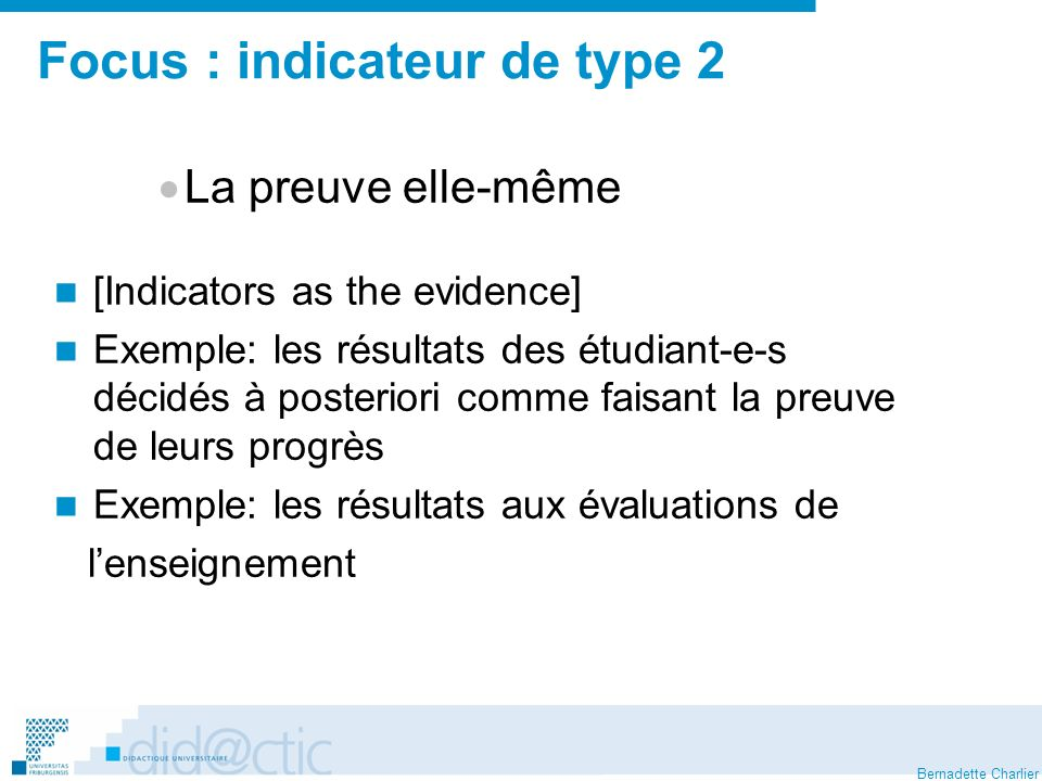 Focus : indicateur de type 2