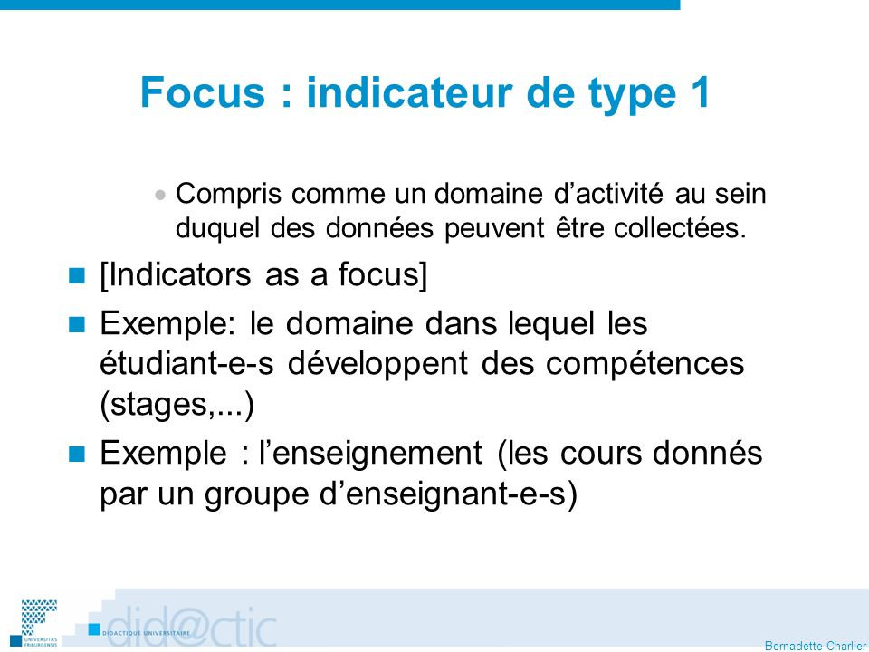Focus : indicateur de type 1