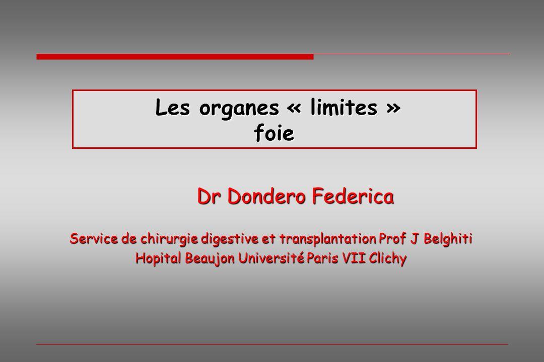 Les organes « limites » foie