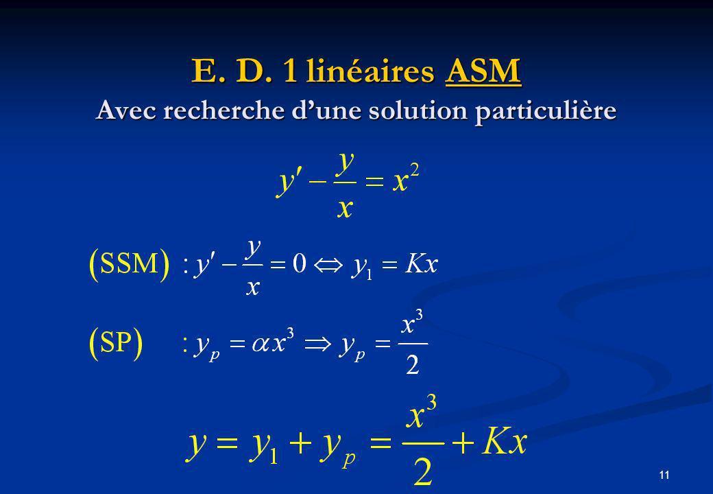 E. D. 1 linéaires ASM Avec recherche d'une solution particulière