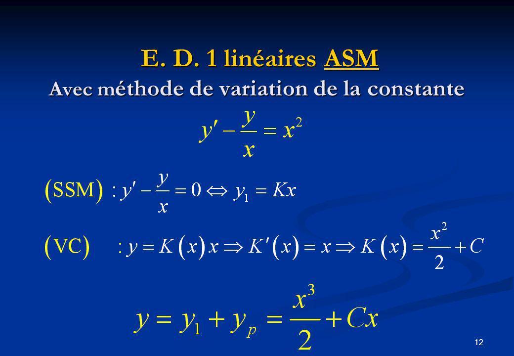 E. D. 1 linéaires ASM Avec méthode de variation de la constante