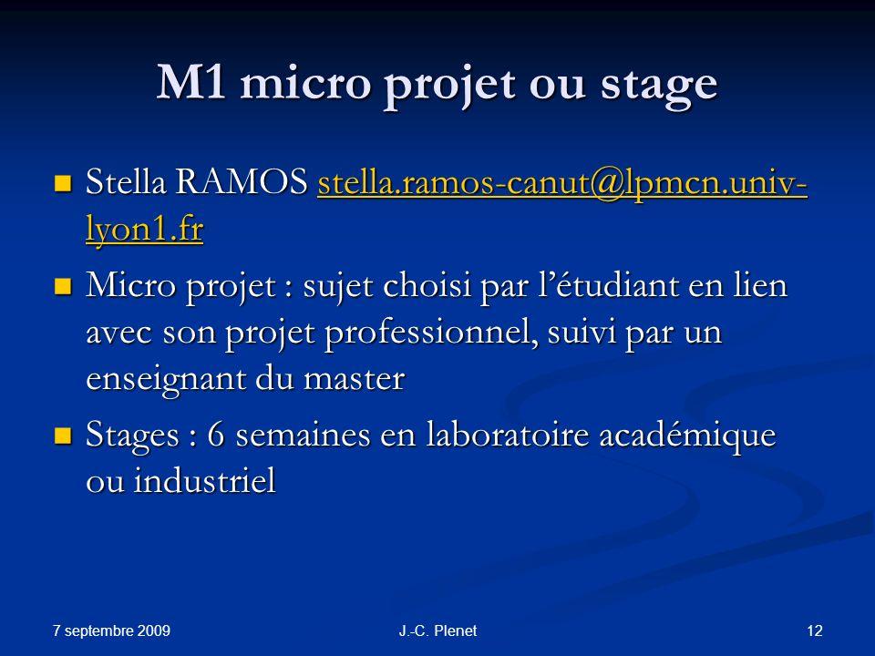 M1 micro projet ou stage Stella RAMOS stella.ramos-canut@lpmcn.univ-lyon1.fr.