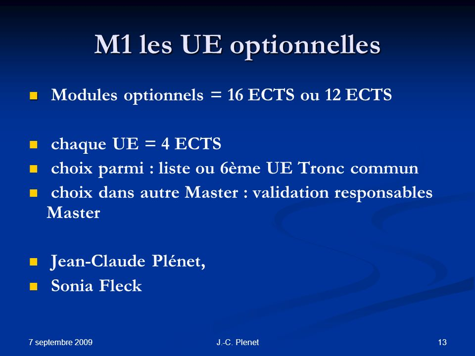 M1 les UE optionnelles Modules optionnels = 16 ECTS ou 12 ECTS