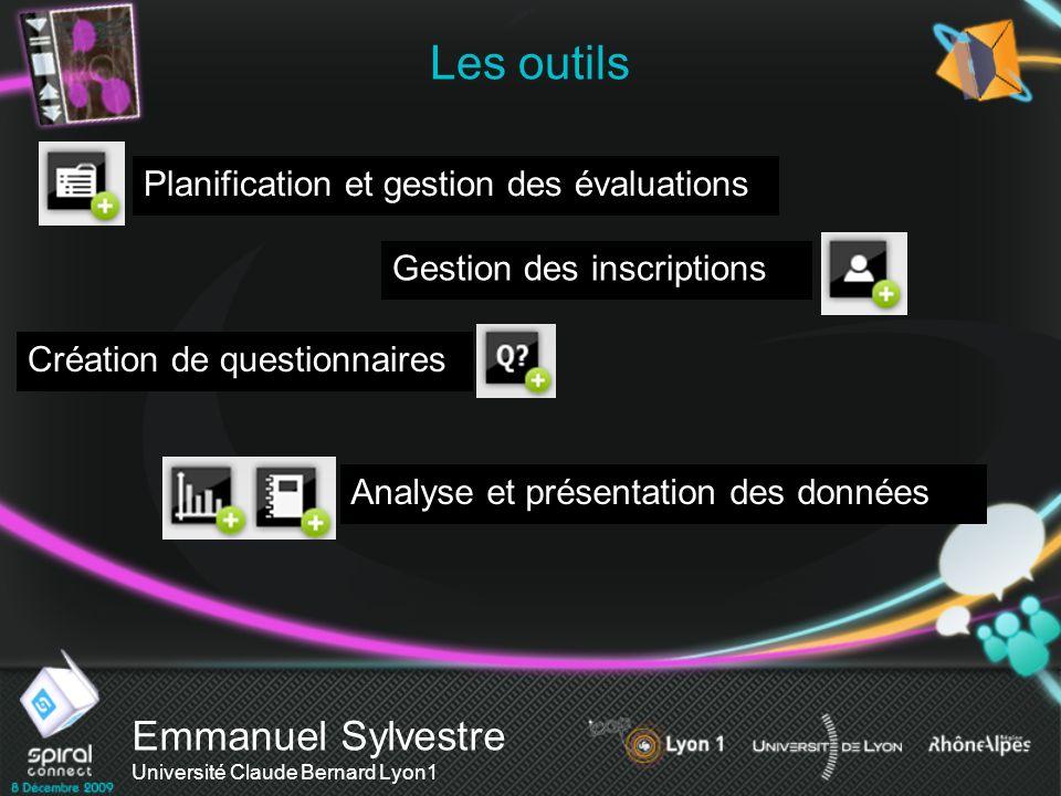 Les outils Emmanuel Sylvestre Université Claude Bernard Lyon1