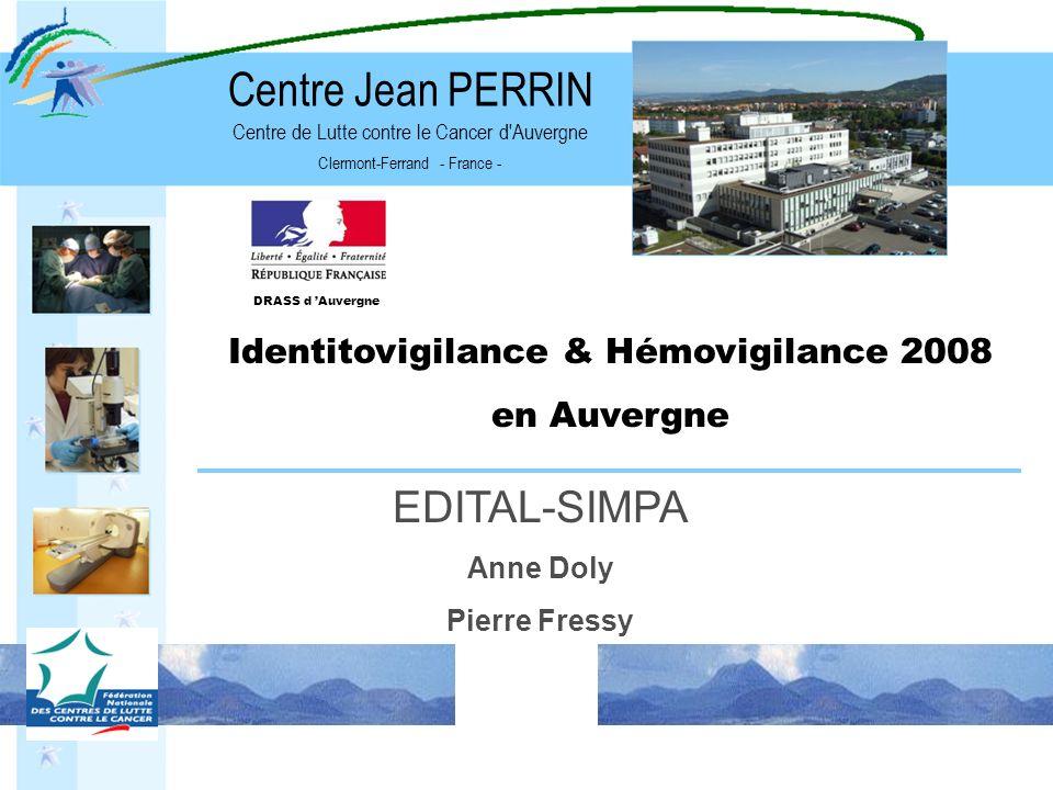 Identitovigilance & Hémovigilance 2008