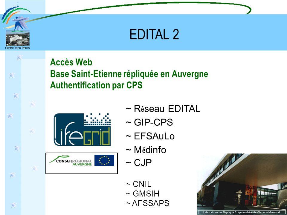 EDITAL 2 Accès Web Base Saint-Etienne répliquée en Auvergne