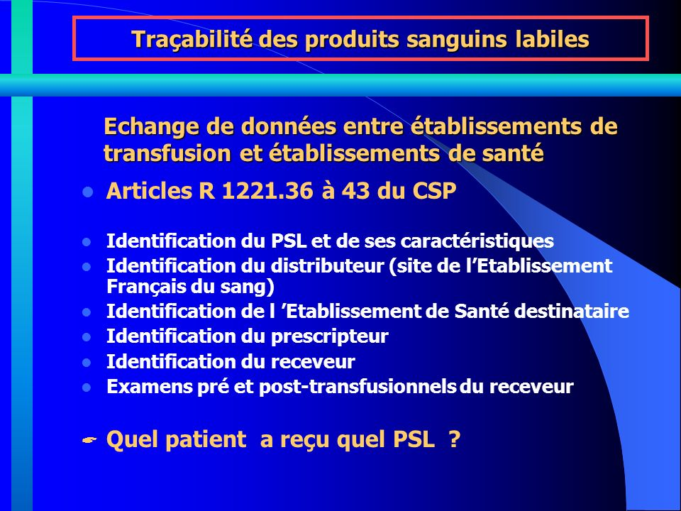 Traçabilité des produits sanguins labiles