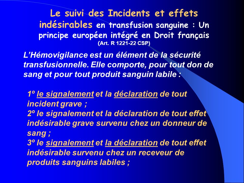 Le suivi des Incidents et effets indésirables en transfusion sanguine : Un principe européen intégré en Droit français