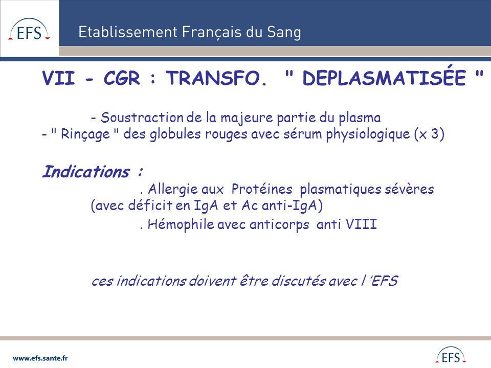 VII - CGR : TRANSFO. DEPLASMATISÉE