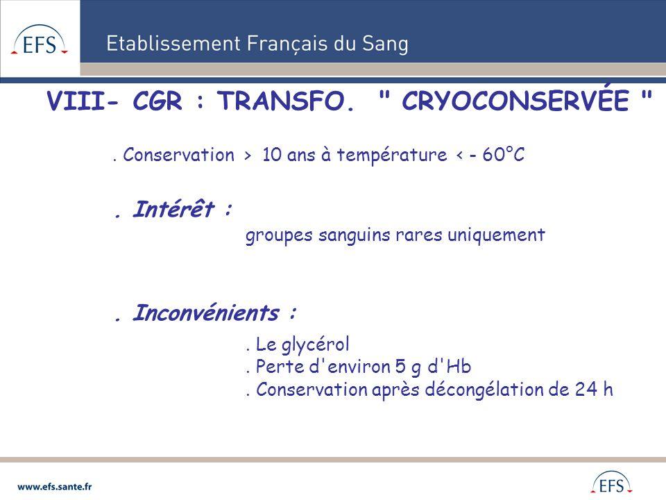 VIII- CGR : TRANSFO. CRYOCONSERVÉE