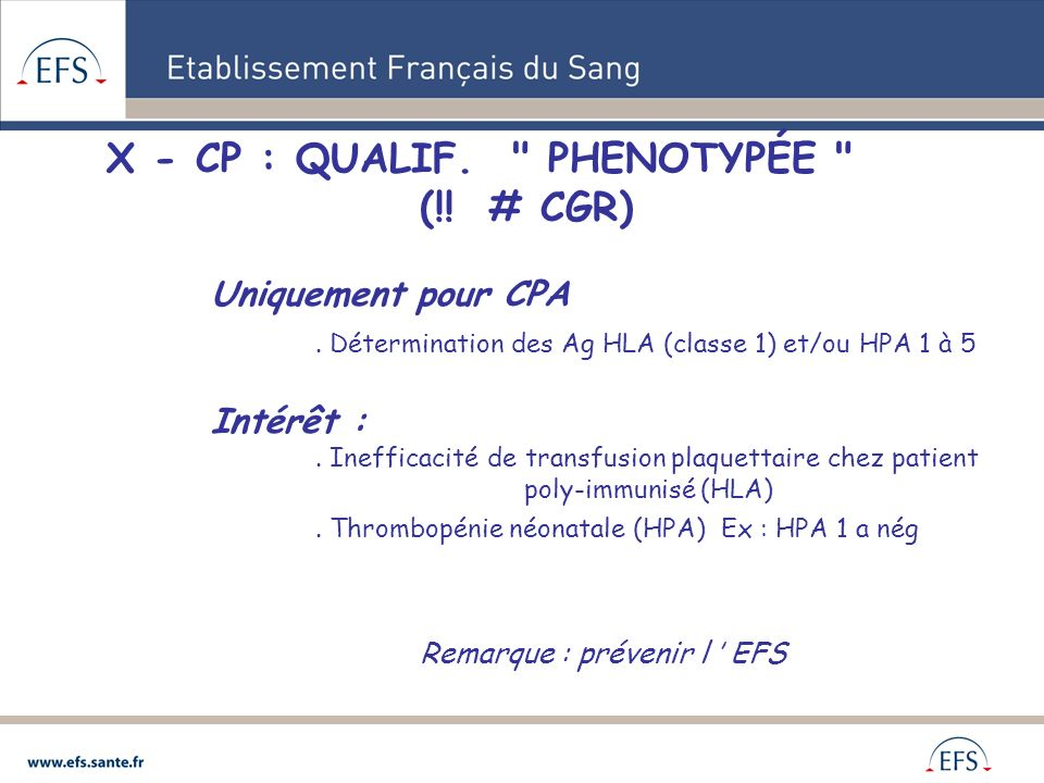 X - CP : QUALIF. PHENOTYPÉE (!! # CGR)