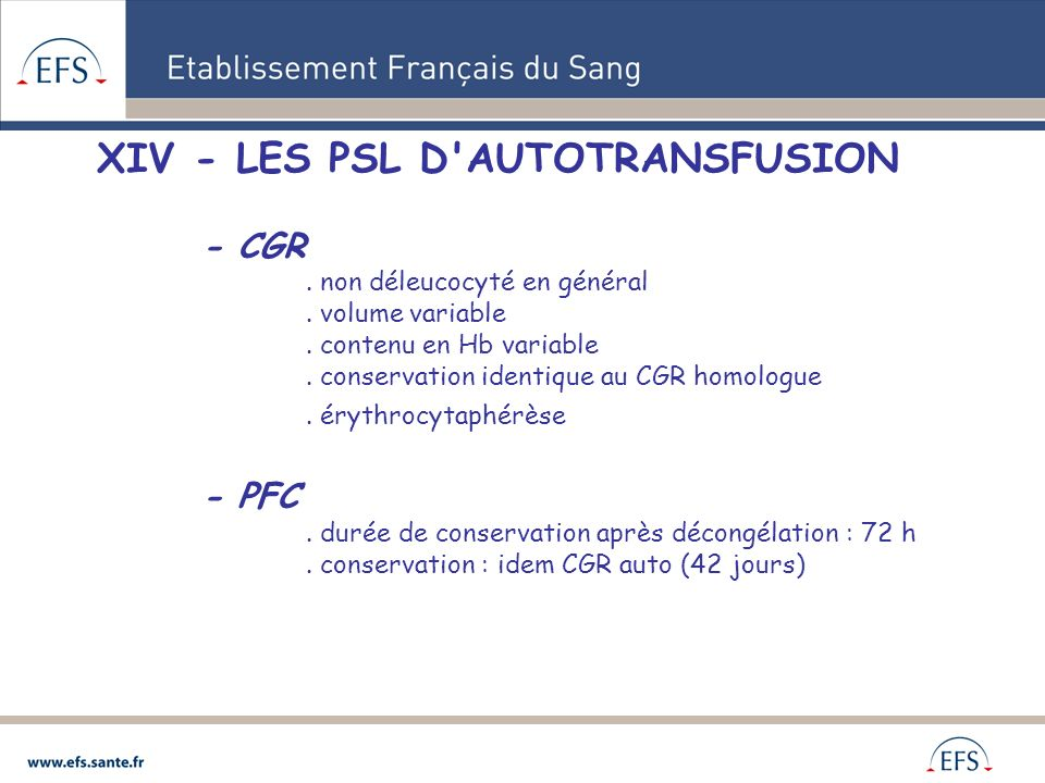 XIV - LES PSL D AUTOTRANSFUSION