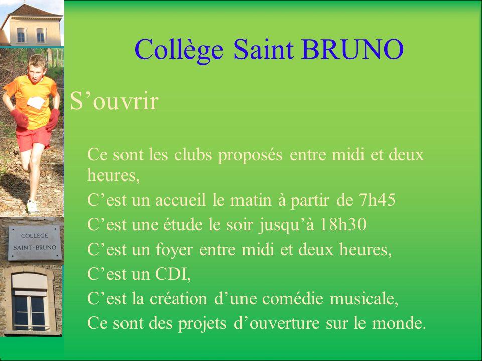 Collège Saint BRUNO S'ouvrir