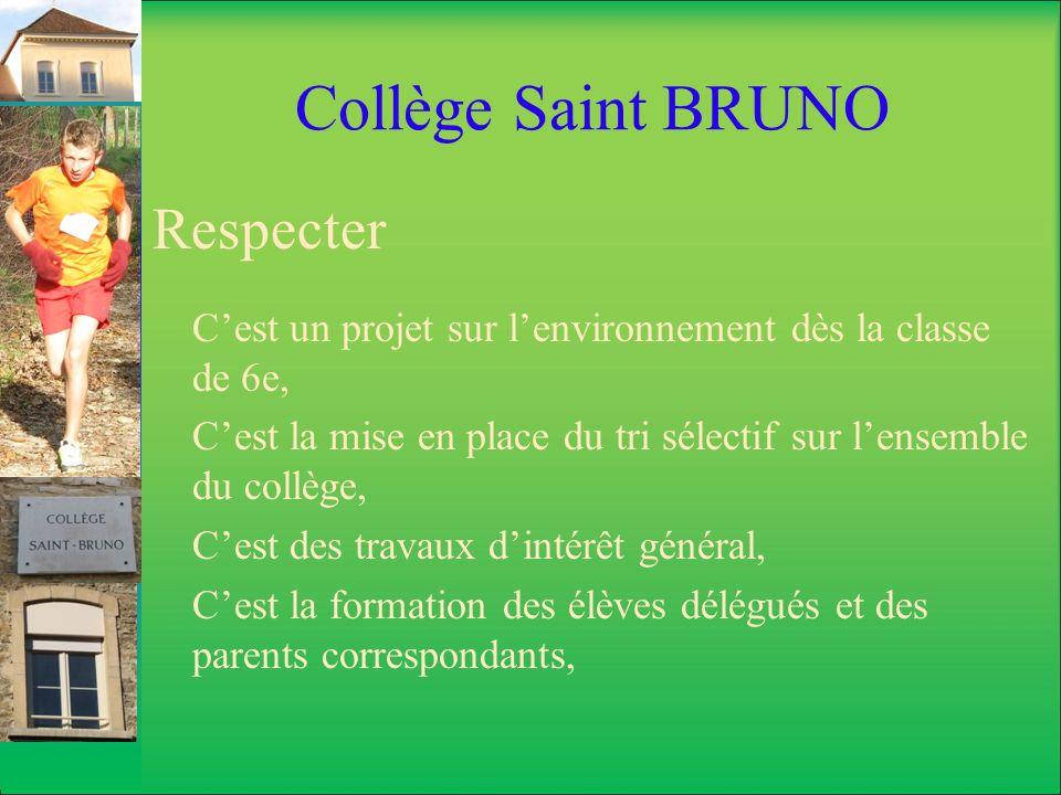 Collège Saint BRUNO Respecter