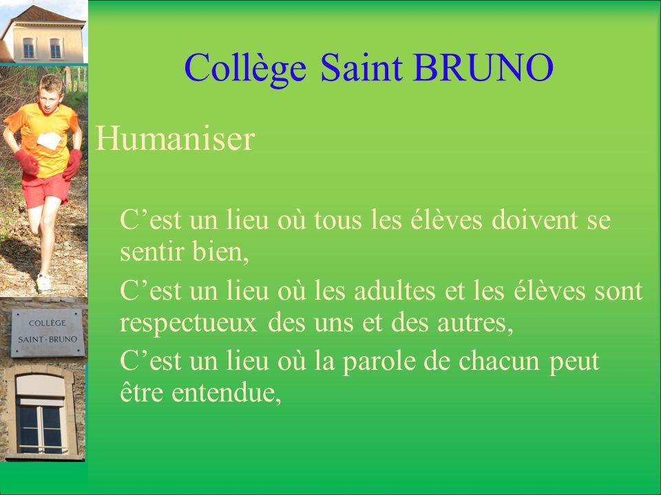 Collège Saint BRUNO Humaniser
