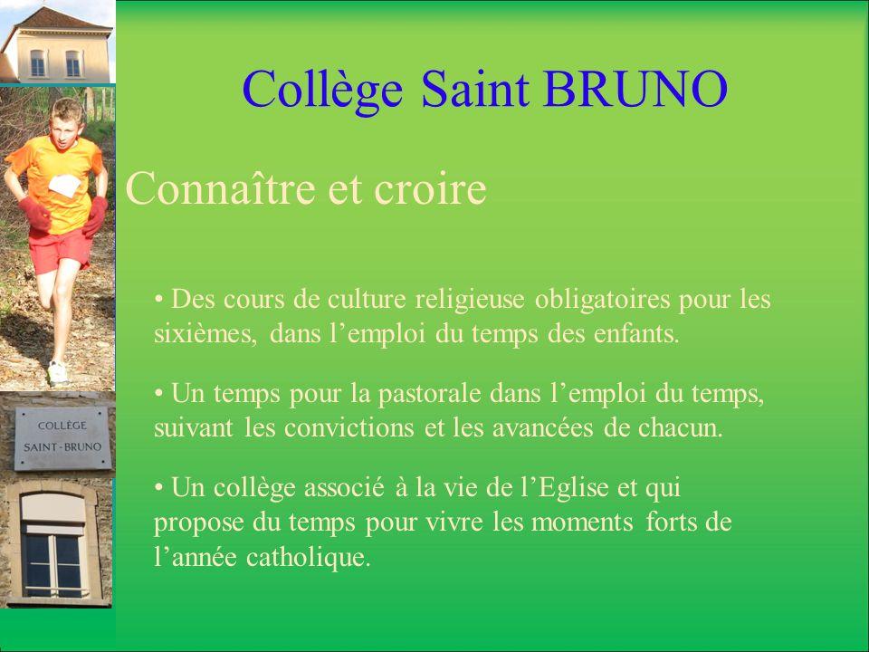 Collège Saint BRUNO Connaître et croire