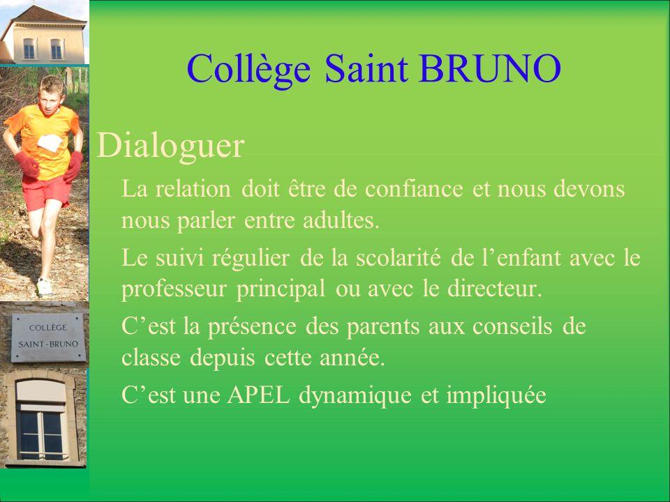 Collège Saint BRUNO Dialoguer