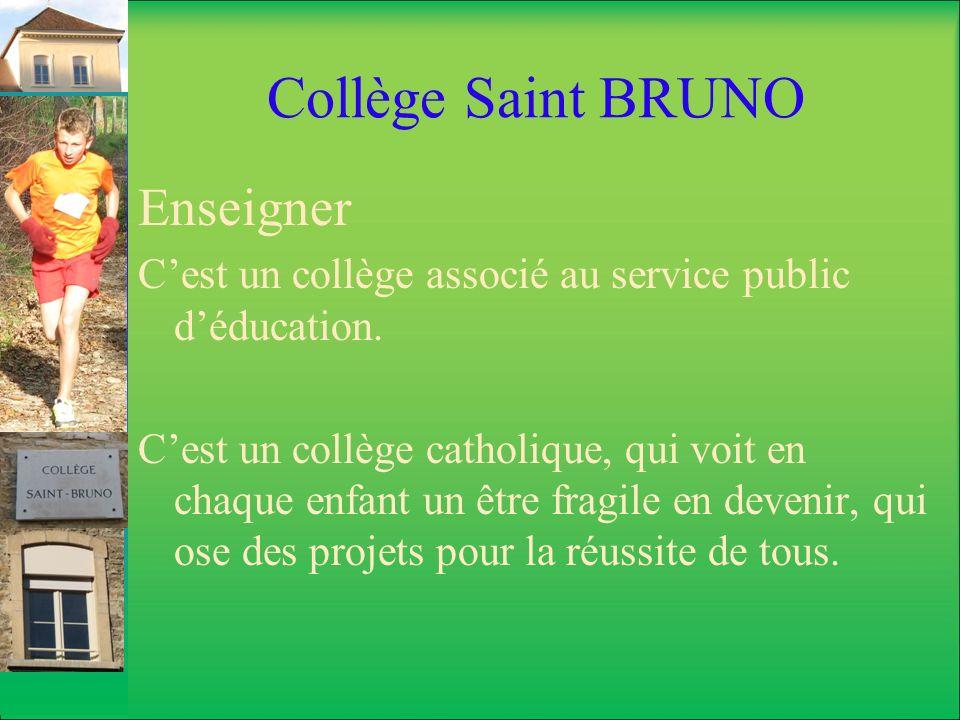 Collège Saint BRUNO Enseigner
