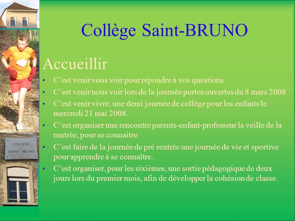 Collège Saint-BRUNO Accueillir
