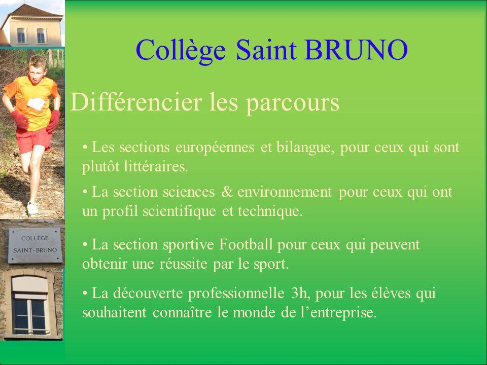 Collège Saint BRUNO Différencier les parcours