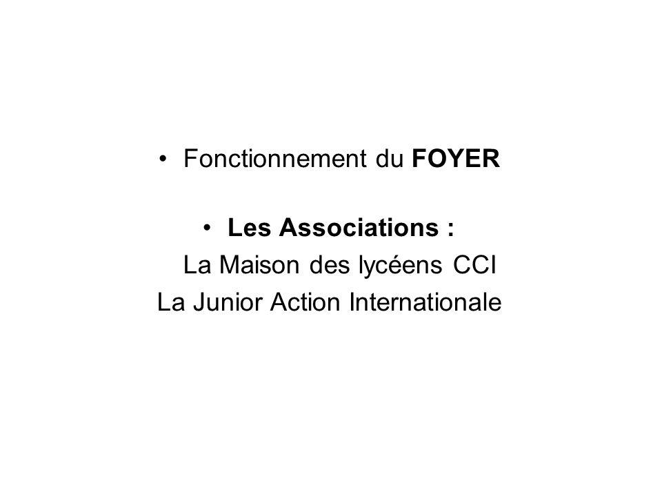 Fonctionnement du FOYER Les Associations : La Maison des lycéens CCI