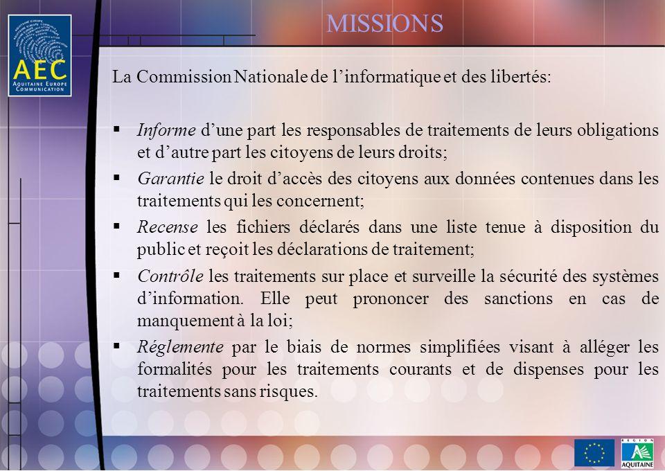MISSIONS La Commission Nationale de l'informatique et des libertés: