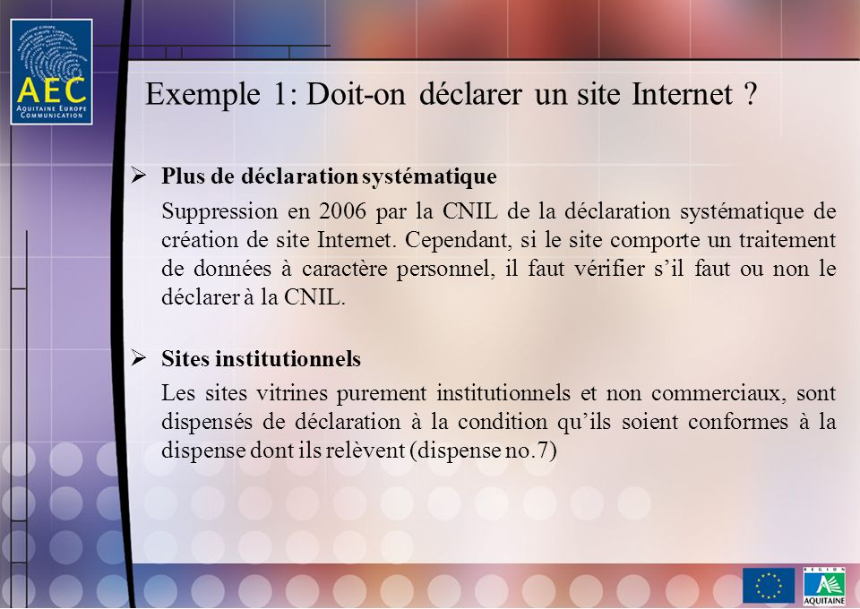 Exemple 1: Doit-on déclarer un site Internet
