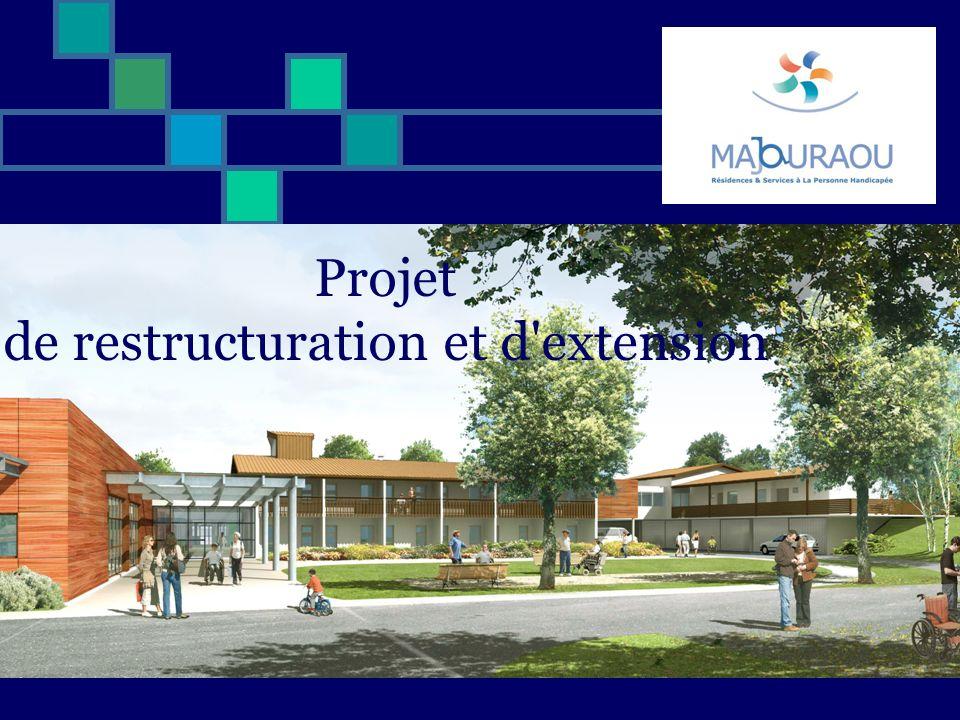 Projet de restructuration et d extension